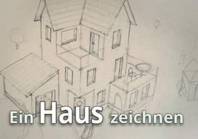 Ein Haus zeichnen - Die Vorzeichnung - Haus#02 by StampferAlex