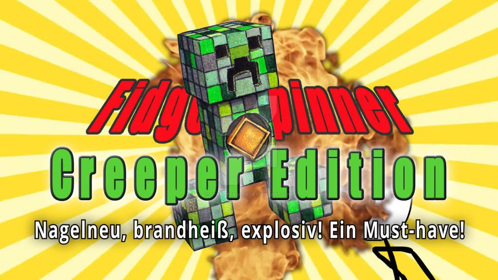 Fidget Spinner Creeper Edition - Video by StampferAlex