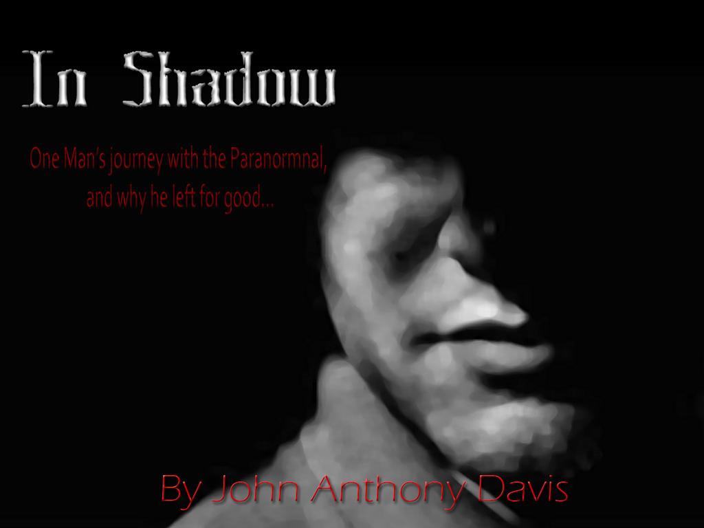 In Shadow by JADavis77