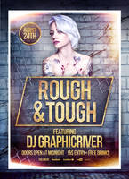 Rough And Tough Flyer by 8D3K