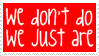 Party Monster Quote Stamp 1 by dA--bogeyman