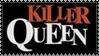 Killer Queen Stamp 2 by dA--bogeyman