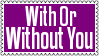 With Or Without You Stamp by dA--bogeyman