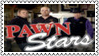 Pawn Stars Stamp 3 by dA--bogeyman