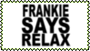 Frankie Says Relax Stamp by dA--bogeyman