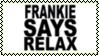 Frankie Says Relax Stamp by dA--bogeyman