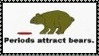 Periods Attract Bears Stamp by dA--bogeyman