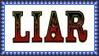 LIAR Stamp by dA--bogeyman