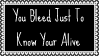 Bleed To Know Your Alive Stamp by dA--bogeyman