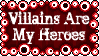 Villains Are My Heroes Stamp by dA--bogeyman