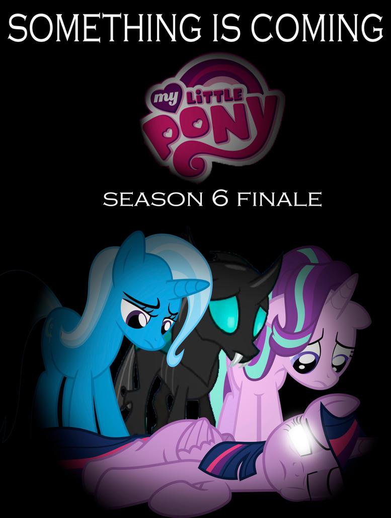 mlp season 6 finale poster fan made by movies of yalli on deviantart