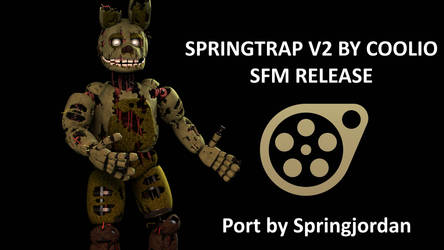 Springtrap v2 by CoolioArt SFM Release by Springjordan