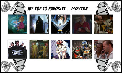 My Top 10 Favorite Movies by 4xEyes1987
