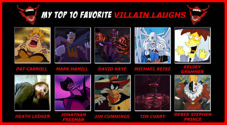 My Top 10 Favorite Villain Laugh by 4xEyes1987
