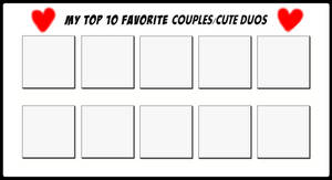 Top 10 Favorite Couples and Cute Duos