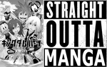 Straight Outta Manga