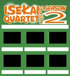 Isekai Quartet Meme, Season 2 by 4xEyes1987