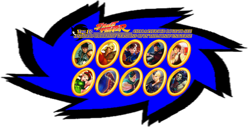My 10 Street Fighter Characters 4 SonicVerse