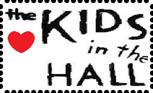 Kids in the Hall stamp by Britishgirl2012