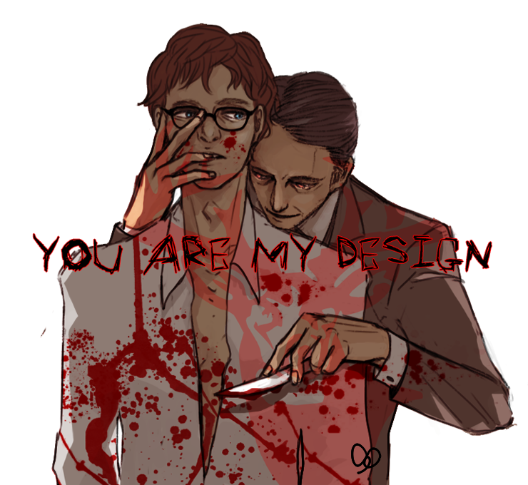 HANNIBAL-You are my DESIGN by lephan on DeviantArt