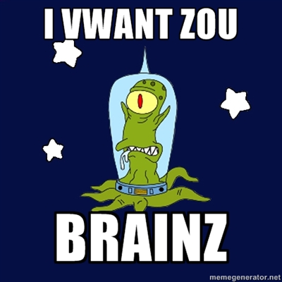I VWANT ZOU BRAINZ! by BDOG375