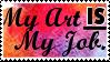 My Job is Art by Alektorotelumphobia