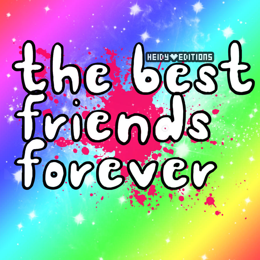 Source Pre12deviantart Report V Best Friends Forever Wallpapers