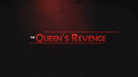 The Queen's Revenge