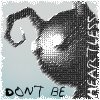 Don't be Heartless by Polygraph