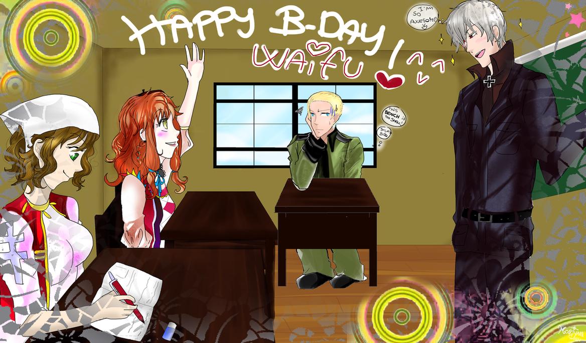 Happy B-day Waifuuuuu-chan by Martyna-Chan