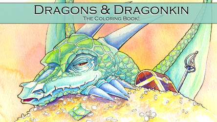 Dragons and Dragonkin - The Coloring Book NOW LIVE by indigowarrior