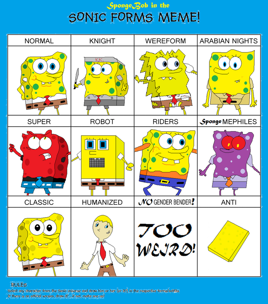 Sonic Forms Meme - SpongeBob by Ghostbustersmaniac