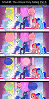 Short #1: The 4 Royal Pony Sisters Part 6