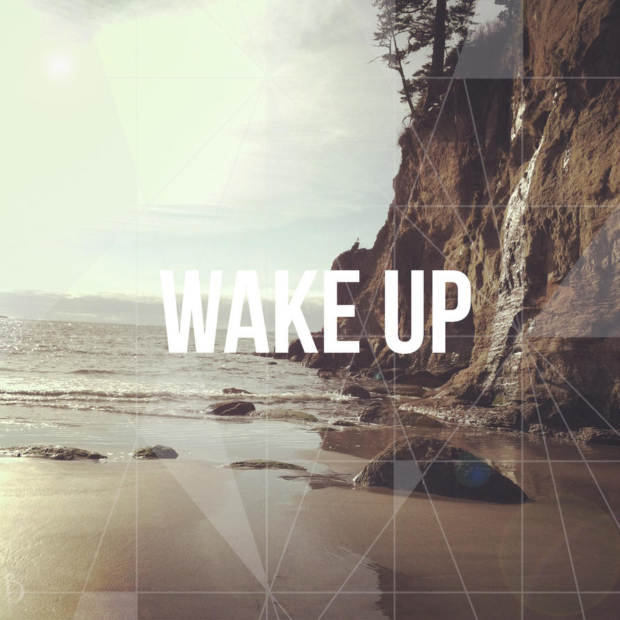 Wake Up by lovedolphins10409