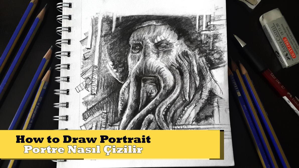 portre nasıl yapılır -2- davy jones vidyo