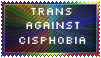 Trans against Cisphobia by Stella-Miner