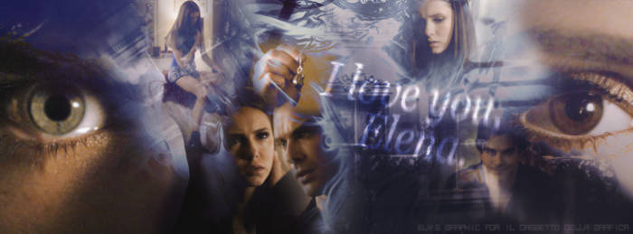 I love you, Elena.