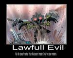 Lawfull evil