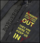 Borders are here to keep us in