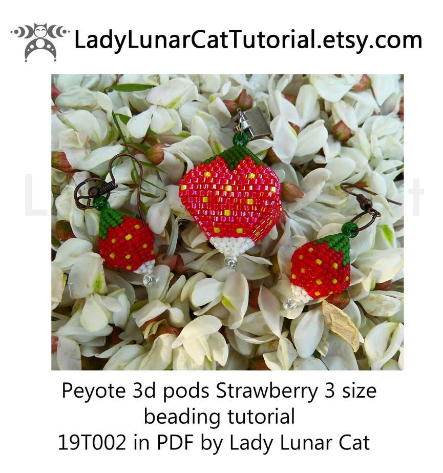 Peyote 3d pods beading tutorial Strawberry 3 size  by LadyLunarCat