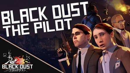 Black Dust - The Pilot [SFM Animation]