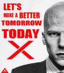 Lex Luthor / Let's make a better tomorrow, today.
