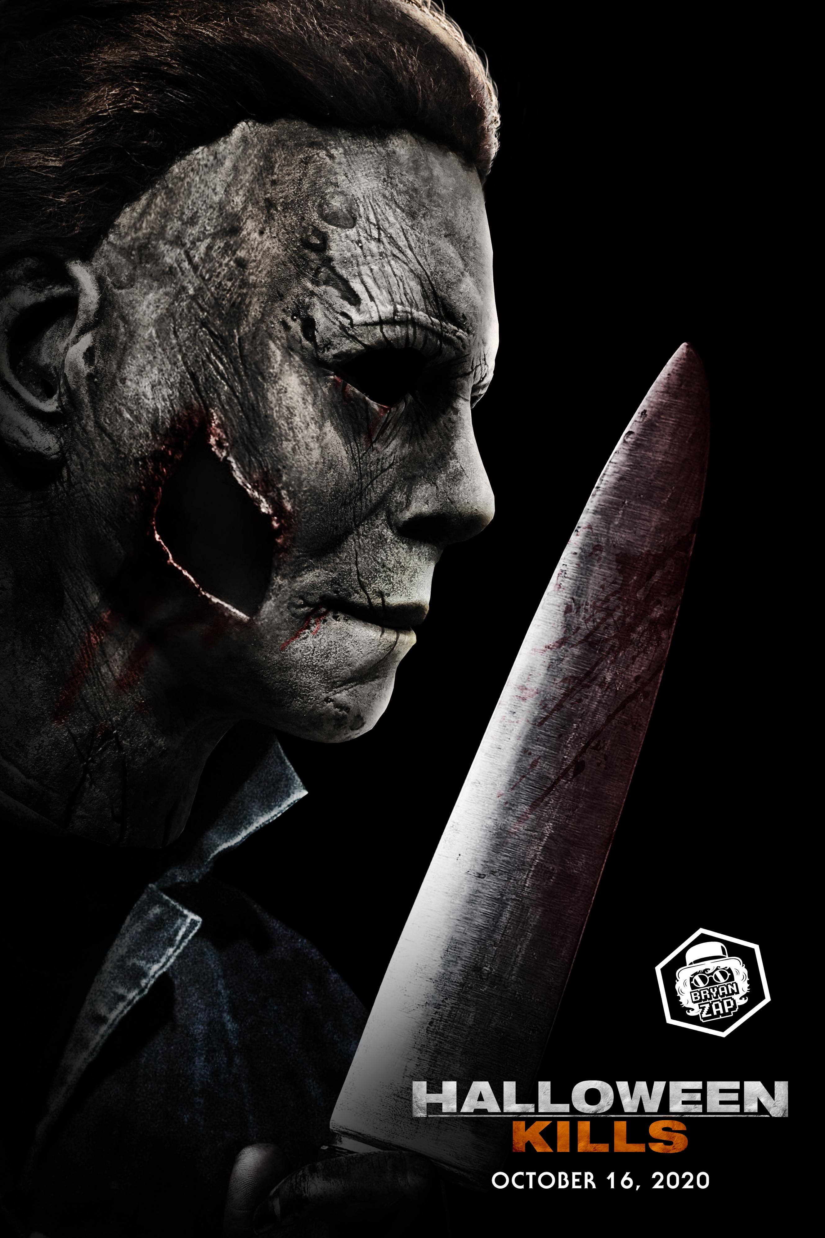 Halloween Michael Myers 2020 Poster Halloween Kills Poster by Bryanzap on DeviantArt
