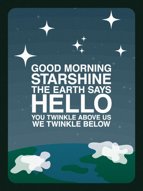 Good Morning Starshine by pica-ae on DeviantArt