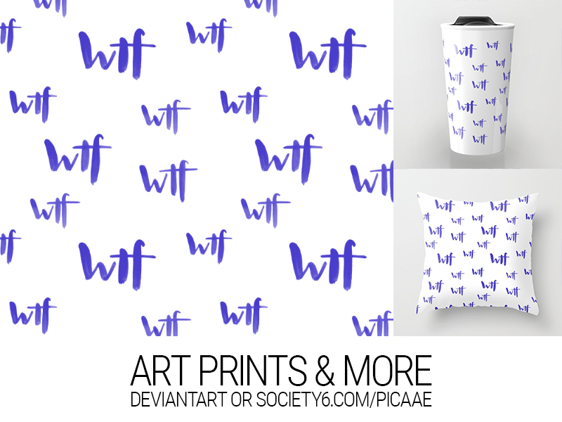 wtf I - Art Print by pica-ae