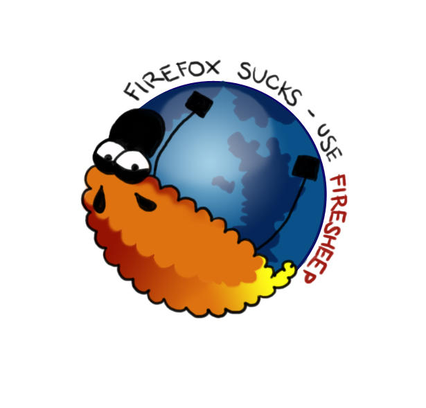 Firefox sucks - use FireSHEEP by MyBlackSheep