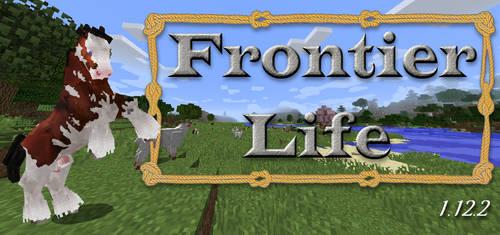 Frontier Life Banner 01 by KilynnTor