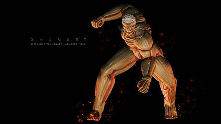Attack on Titan : Armored Titan Fanart by Xhunart
