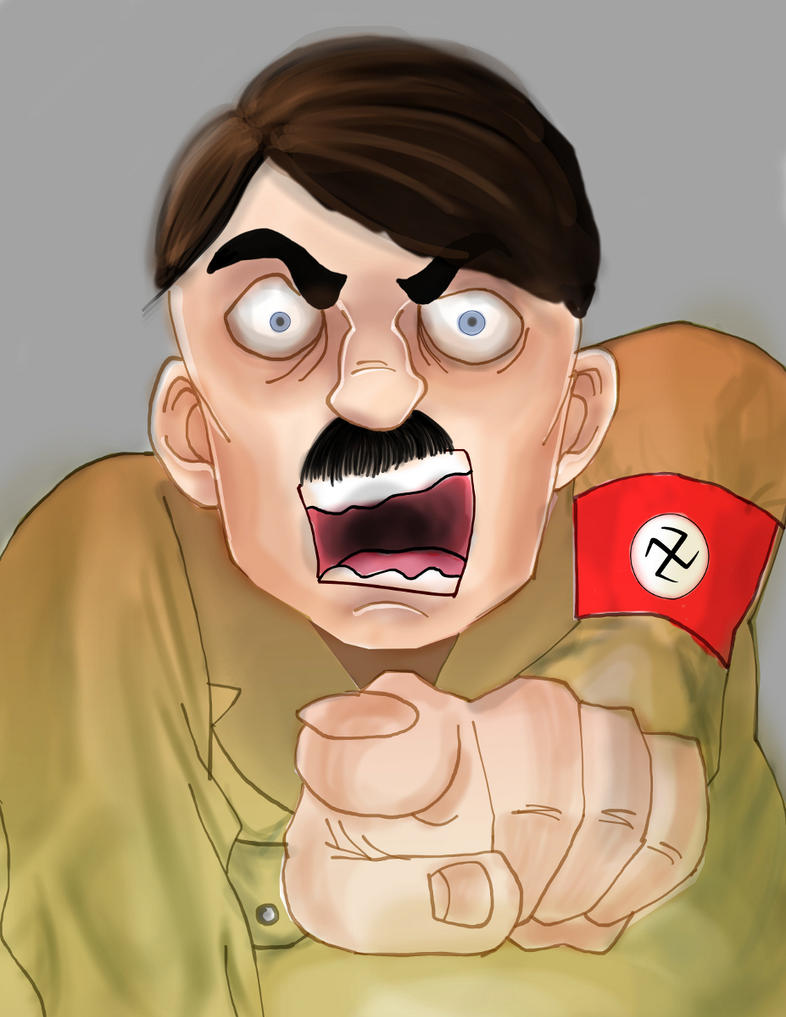Hitler yelling at you by Shipahn