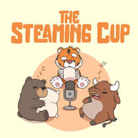 The Steaming Cup Podcast (Commission)